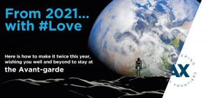 From 2021… with #Love : Here is how to make it twice this year, wishing you well and beyond to stay at the Avant-garde